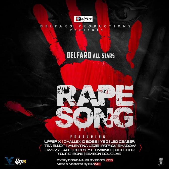 Music: Delfaro All Stars - Rape Song (Prod. Bstar)