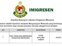 Jawatan Kosong di Jabatan Imigresen Malaysia