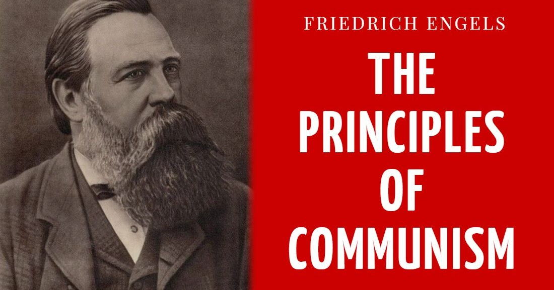 In Defense of Communism: Friedrich Engels- The Principles of Communism