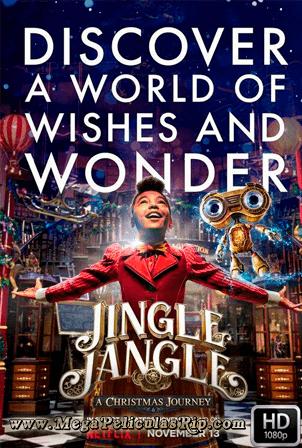 Jingle Jangle: Una Magica Navidad [1080p] [Latino-Ingles] [MEGA]