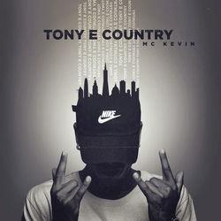 Baixar Tony e Country - Mc Kevin Mp3