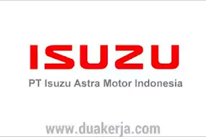 Lowongan Kerja PT Isuzu Astra Motor Indonesia Tahun 2019