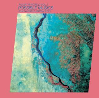 Jon Hassell, Brian Eno, Fourth World Vol. 1: Possible Musics