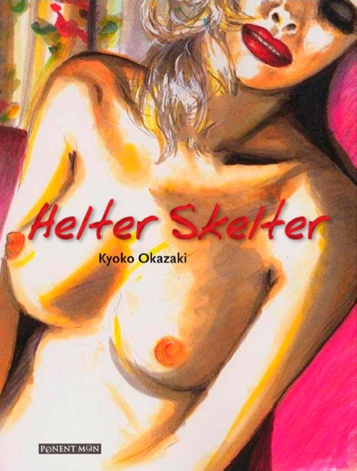 Helter Skelter (Kyoko Okazaki) manga - Ponent Mon