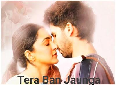 Tera Ban Jaunga lyrics Kabir singh.