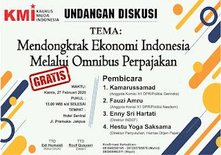 """KMI Akan Gelar Diskusi Bersama Insan Media """"Mendongkrak Ekonomi Indonesia Melalui Omnibus Law Perpajakan"""