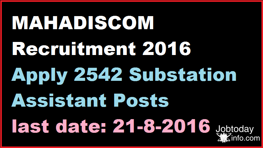 MAHADISCOM Recruitment 2016 Apply 2542 Substation Assistant Posts