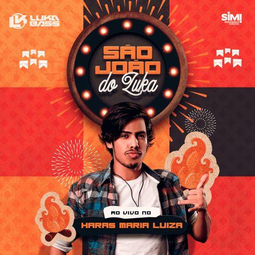 Luka Bass - São João do Luka - Promocional de Junho - 2020