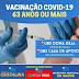 Em Cristalina, pessoas com 63 anos ou mais já podem tomar a vacina contra a Covid-19