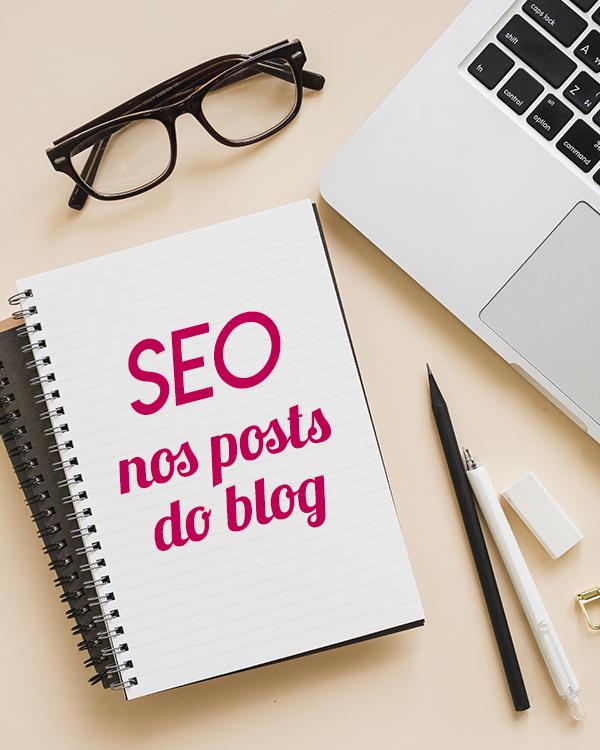 SEO no Blogger: Use as ferramentas de SEO nas postagens