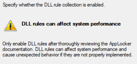 Warning text on DLL rules staying that enabling them could affect system performance.