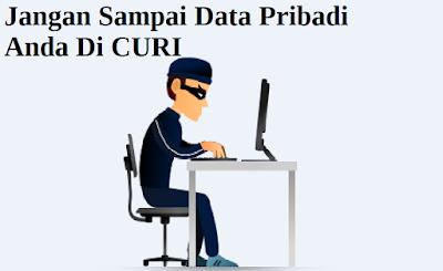 Cara Menjaga kerahasiaan Data Pribadi Pengguna Di Internet