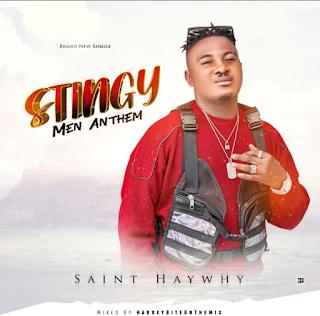 Saint Haywhy stingy men anthem sma image