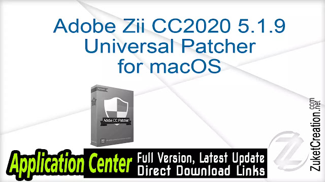 Adobe Zii CC2020 5.1.9 Universal Patcher for macOS