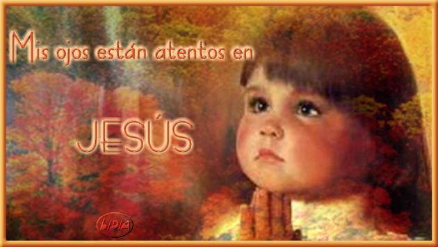 Reflexiones cristianas con imágenes La mirada puesta en Jesús