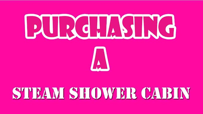What You Should Look For When Purchasing A Steam Shower Cabin