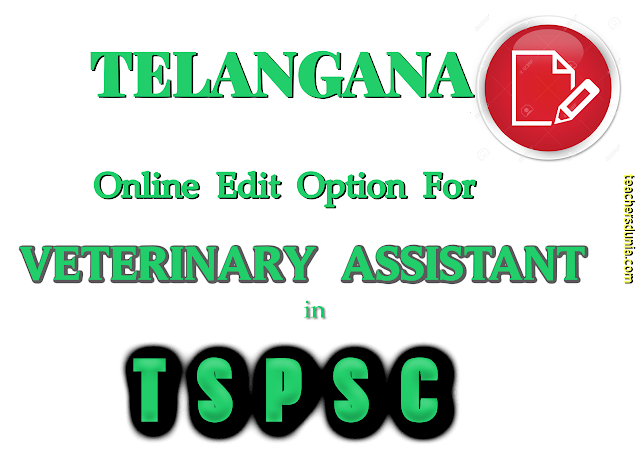 TSPSC-Edit-Option-For-Veterinary-Assistant