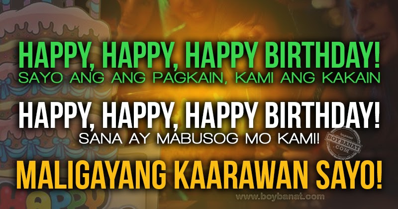 Best Tagalog Birthday Quotes and Greetings for Friends ...