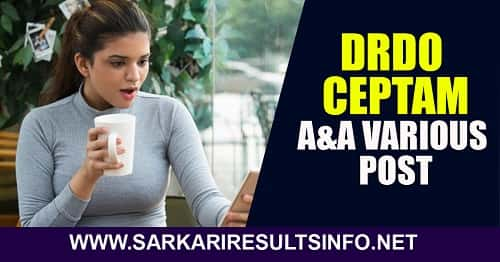 DRDO: The Defense Research and Development Organization has recently uploaded the result for the CEPTAM 09 A&A Various Post Recruitment