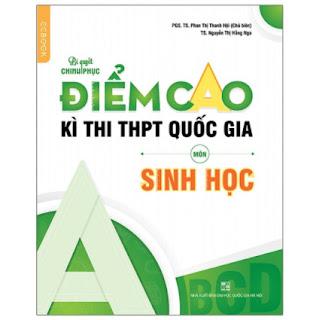 Bí Quyết Chinh Phục Điểm Cao Kì Thi THPT Quốc Gia Môn Sinh Học ebook PDF EPUB AWZ3 PRC MOBI