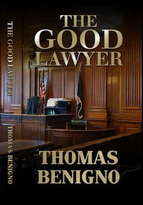 The Good Lawyer by Thomas Benigno - book cover