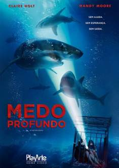 Medo Profundo Torrent – BluRay 720p/1080p Dual Áudio