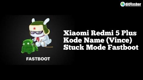 https://www.ditflasher.com/2021/03/cara-flash-xiaomi-redmi-5-plus-vince.html