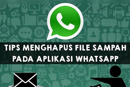 Tips Menghapus File Sampah Pada Aplikasi Whatsapp