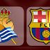 مباراة ريال سوسييداد وبرشلونة اليوم والقنوات الناقلة بى أن سبورت HD3