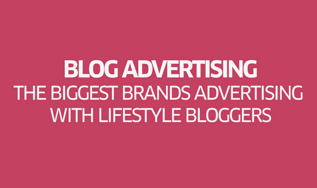 The Biggest Brands Advertising With Lifestyle Bloggers