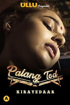 Palang Tod (Kirayedaar) (2021) Hindi WEB Series 720p x264   720p HEVC