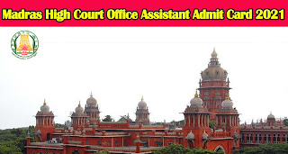 Madras High Court Office Assistant Admit Card 2021