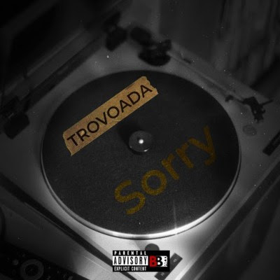 Baixar Musica: Trovoada - Sorry