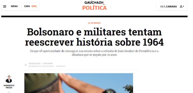 https://gauchazh.clicrbs.com.br/politica/noticia/2019/03/bolsonaro-e-militares-tentam-reescrever-historia-sobre-1964-cjtuq47o601rf01llaovmi7mu.html