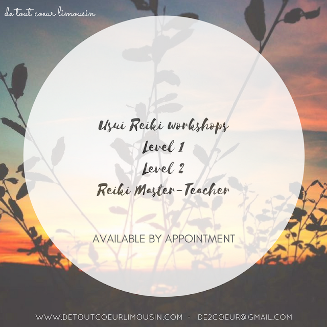 reiki, wellbeing, wellness, retreat, Limousin, Nouvelle Aquitaine, France, holistic, health, reiki treatments, reiki treatments, Creuse, haute vienne, de tout coeur limousin, holidays France, reiki retreats, retreats 2017, Usui reiki, reiki quotes,