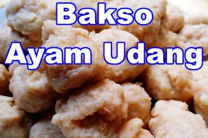 Resep Bakso Ayam Udang Blender (Mantul)