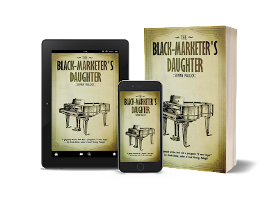 Image of The Black-Marketer's Daughter cover on tablet, smart phone, and paperback.