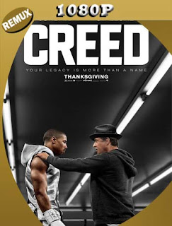 Creed (2015) 4K REMUX 2160p UHD [HDR] Latino [GoogleDrive]