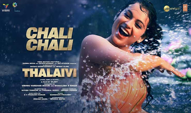 Chali Chali Hindi Lyrics – Thalaivi | Kangana Ranaut