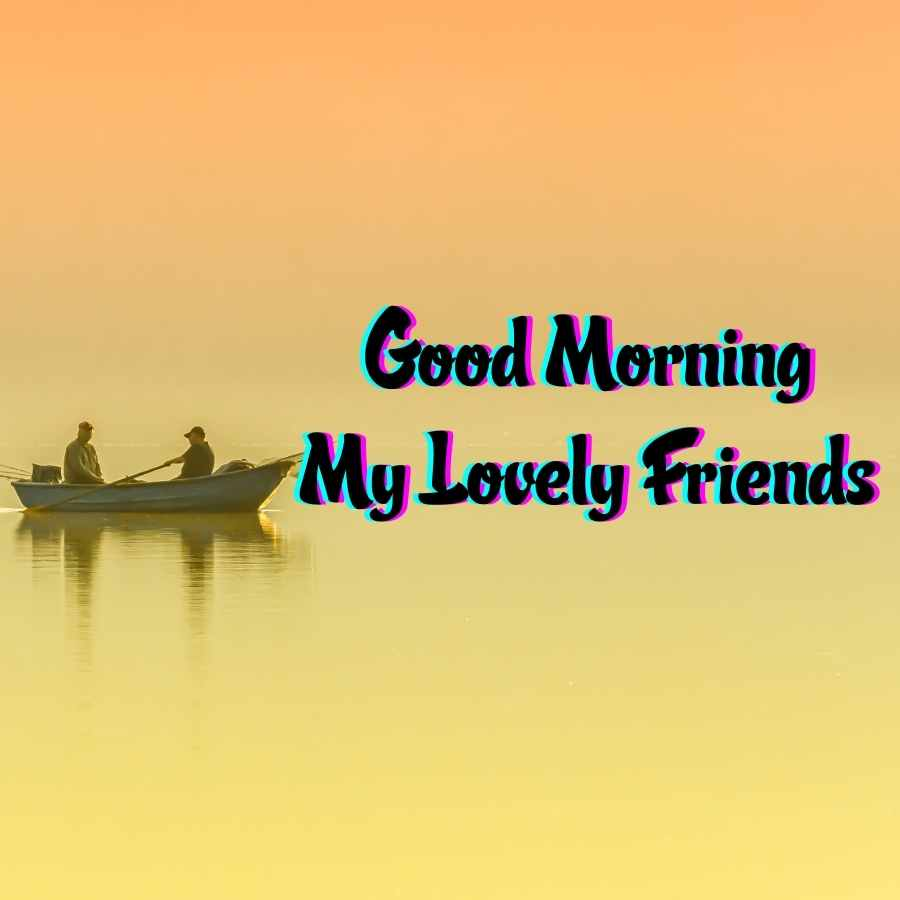 good morning sweet friend images