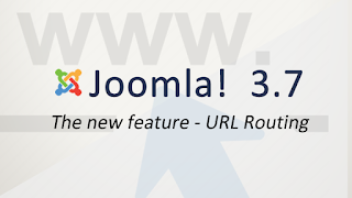 URL Routing - New feature in Joomla! 3.7