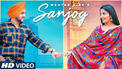 Sanjog Lyrics and video Mehtab Virk Ft Sonia Mann | Dr Shree