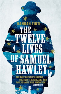 The 12 Lives of Samuel Hawley by Hannah Tinti - Reading, Writing, Booking Blog