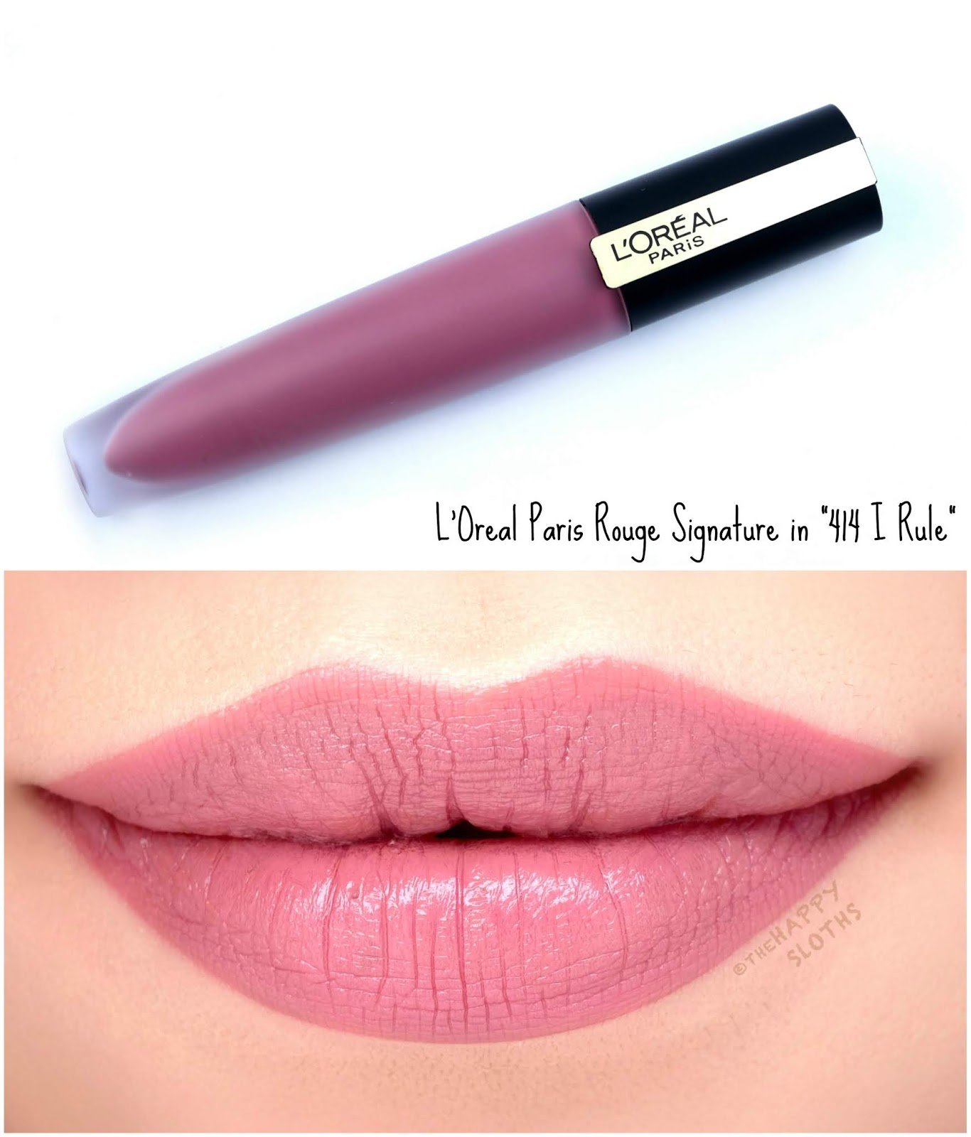 "L'Oreal | Rouge Signature Matte Liquid Lipstick in ""414 I Rule"": Review and Swatches"