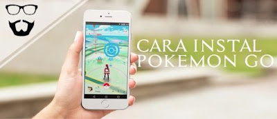 cara download dan install pokemon go
