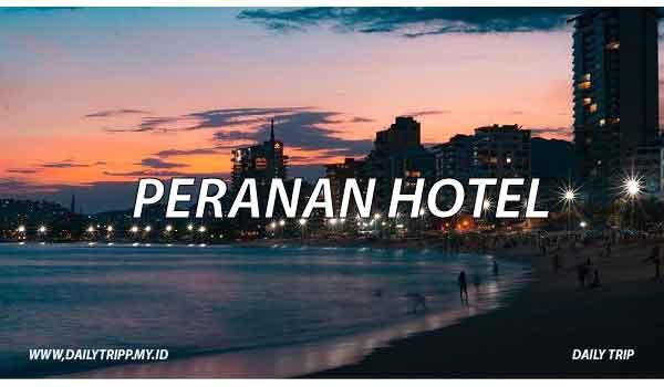 fungsi dan peranan hotel, fungsi hotel, peranan htel
