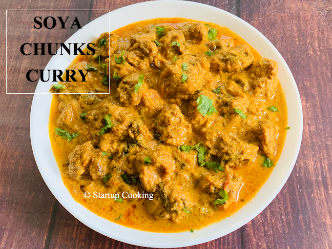 Soya Chunks Curry Recipe   Meal Maker Curry   Startup Cooking