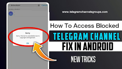How To Open Blocked Telegram Channels on Android