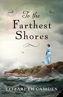 Heidi Reads... To the Farthest Shore by Elizabeth Camden