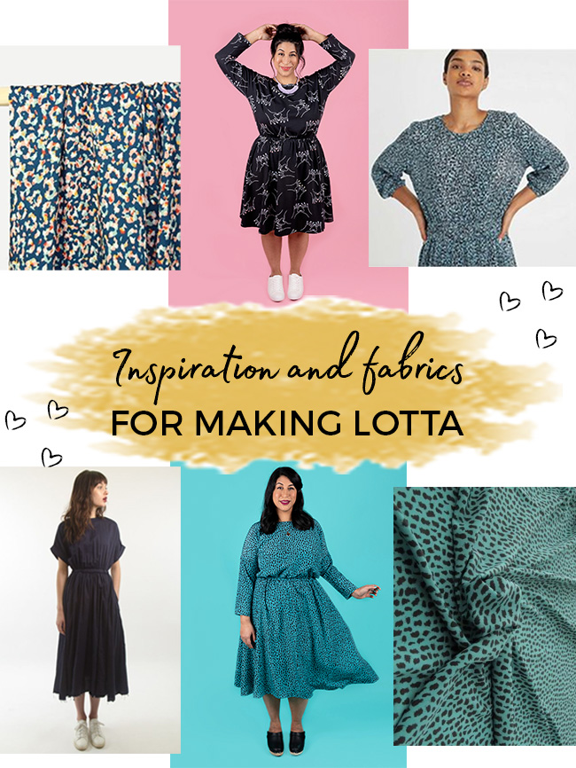 Inspiration and fabrics for making Lotta